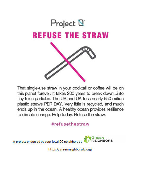 Green Neighbors DC members are kicking the plastic straw habit.  Here's how.