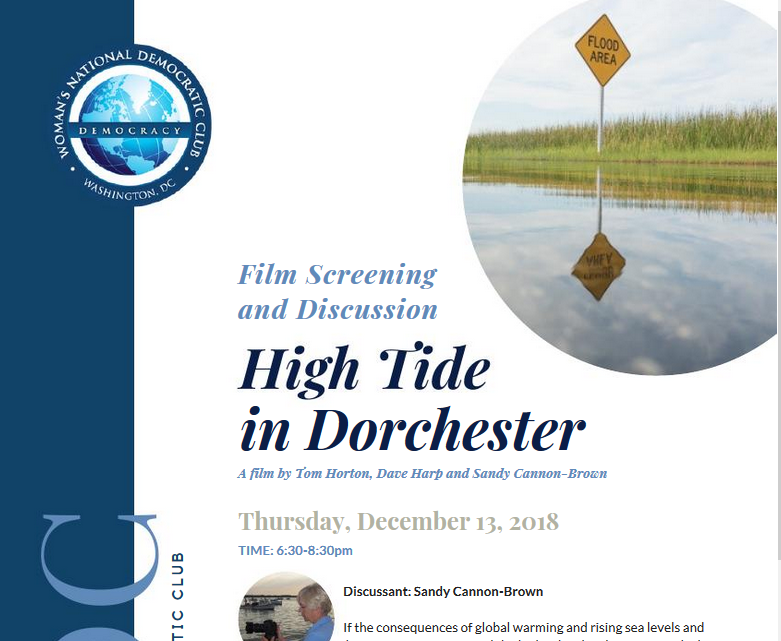 "Showing of a climate change film: ""High Tide in Dorchester,"" Thursday, Dec 13th, 6:30 pm, Women's National Democratic Club."